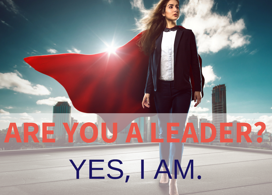 Are you a leader? Yes, I am.