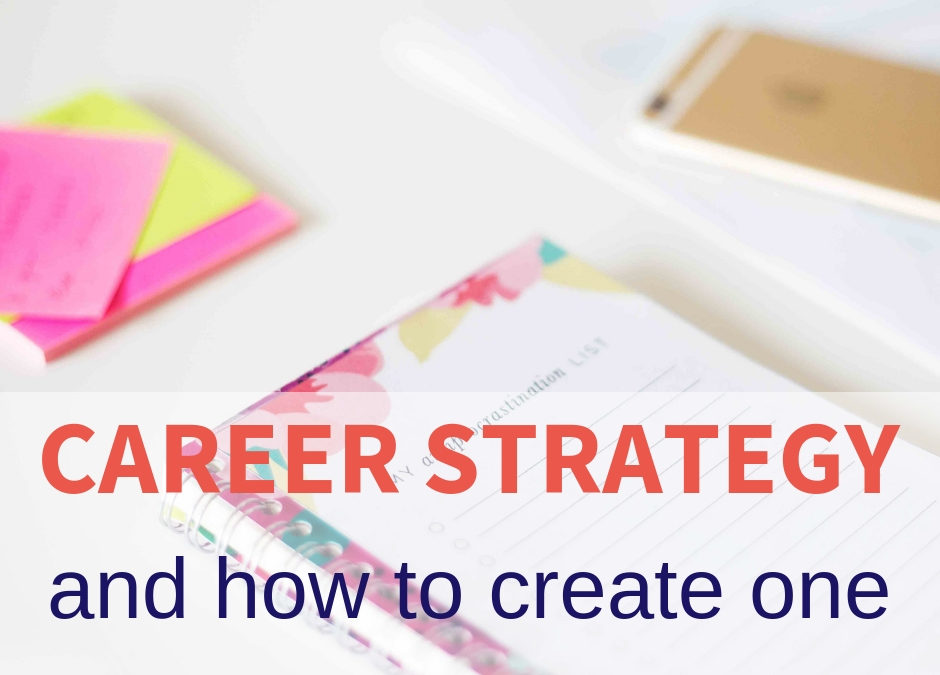 career strategy and how to create one