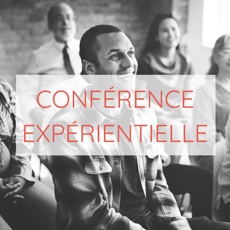 Conference experientielle